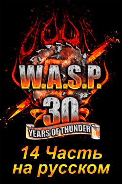 wasp-30-years-of-thunder-russian-part-14