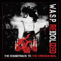 wasp-reidolized-2018-full-album-w-a-s-p